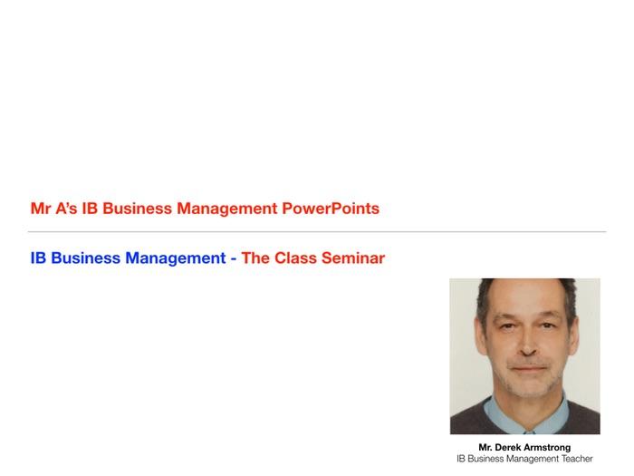 IB Business Management - Class Seminars