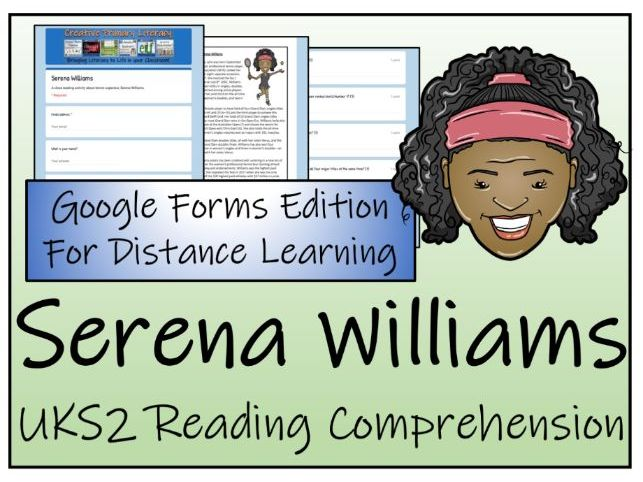 UKS2 Serena Williams Reading Comprehension & Distance Learning Activity