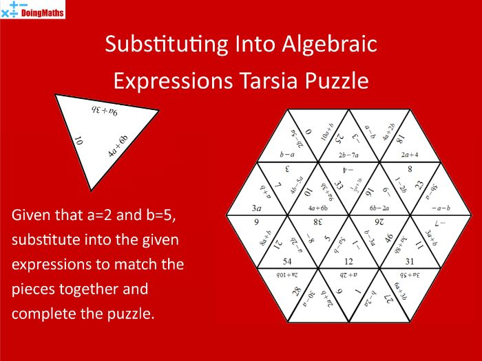 Substituting into Algebraic Expressions 1 Tarsia Puzzle - a=2, b=5