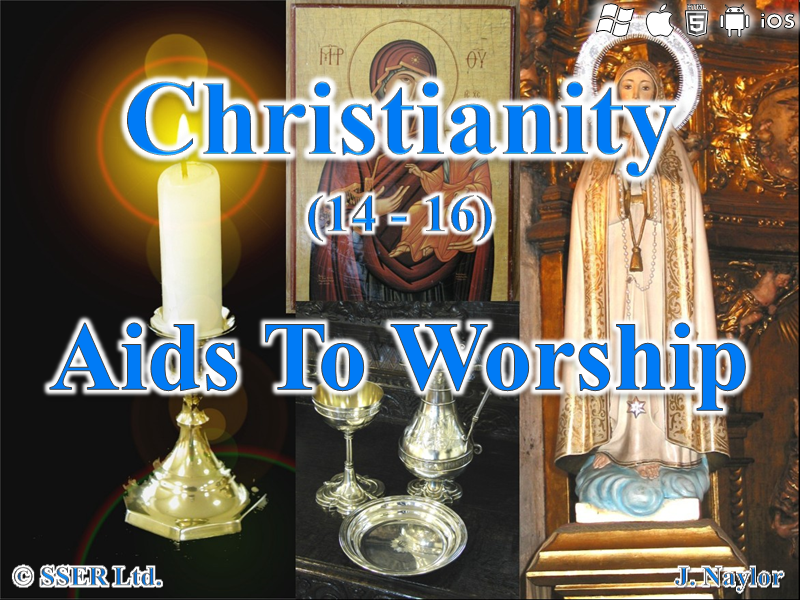 Christianity - Aids to Worship