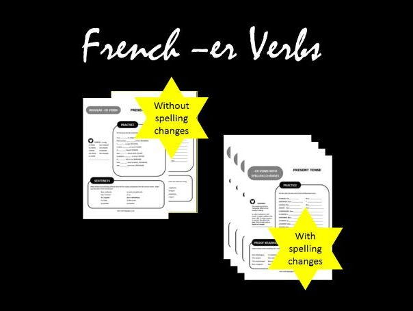 French Verbs - First Conjugation (with and without spelling changes) Grammar Worksheets