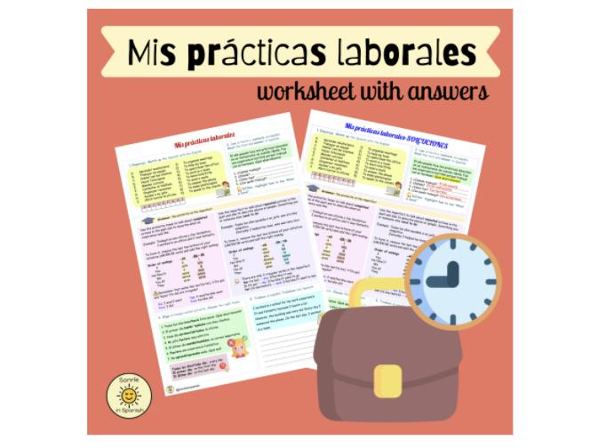 ¡A currar! Mis prácticas laborales.Spanish GCSE work experience. Preterite& imperfect. With answers