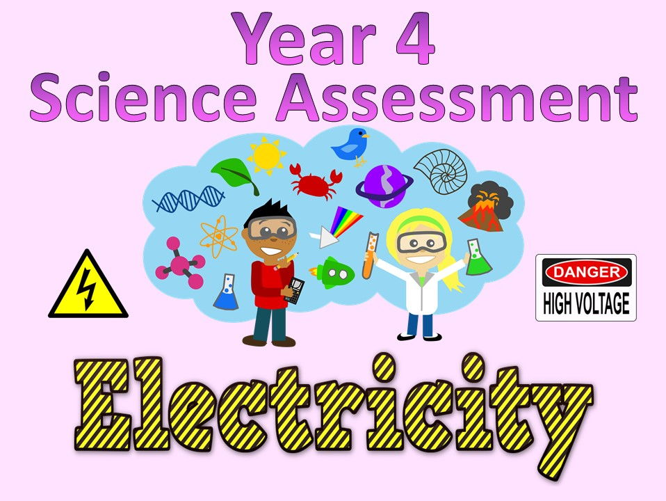 Year 4 Science Assessment: Electricity