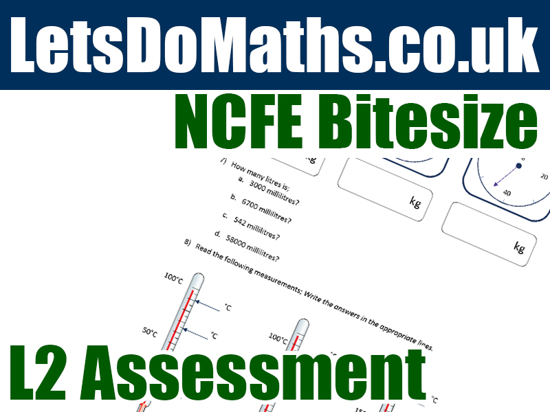 NCFE Maths L2 Assessment - Measurements (Working With)