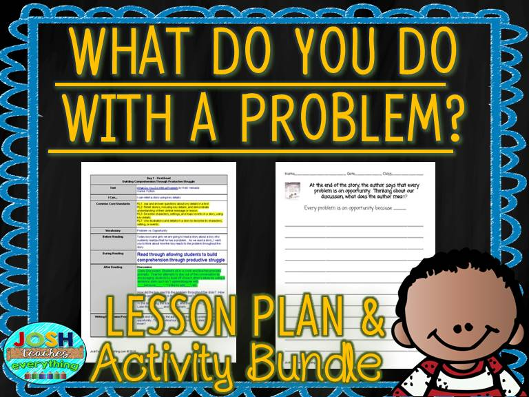 What Do You Do With A Problem? by Kobi Yamada Lesson Plan and Activities