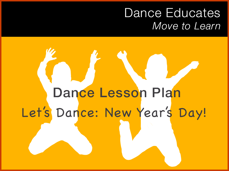 Dance Lesson Plan: Let's Dance New Year's Day!