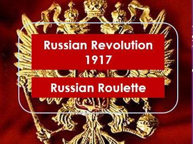 Revision: Russian Revolution 1917: Russian Roulette