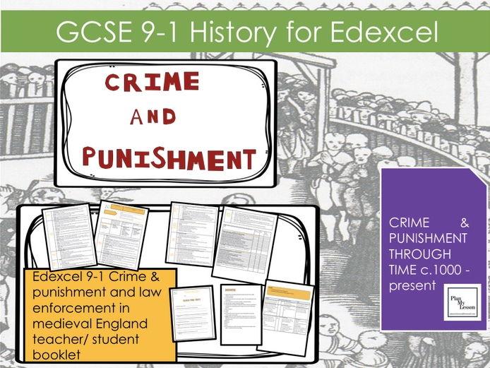 Edexcel 9-1 Crime & punishment and law enforcement in medieval England teacher/ student booklet