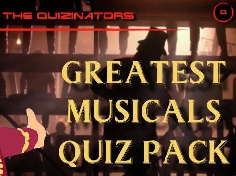 Greatest Musicals Quiz Pack - 'Pub' style quiz - Movies and theatre