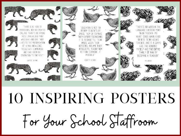 10 Posters for School Staffrooms - Inspiring Quotes for Staff Bulletin Boards