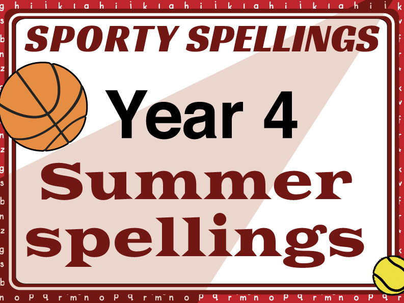 Year 4 Summer Spellings: Sporty Spellings
