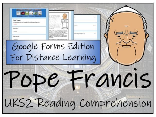 UKS2 Pope Francis Reading Comprehension & Distance Learning Activity