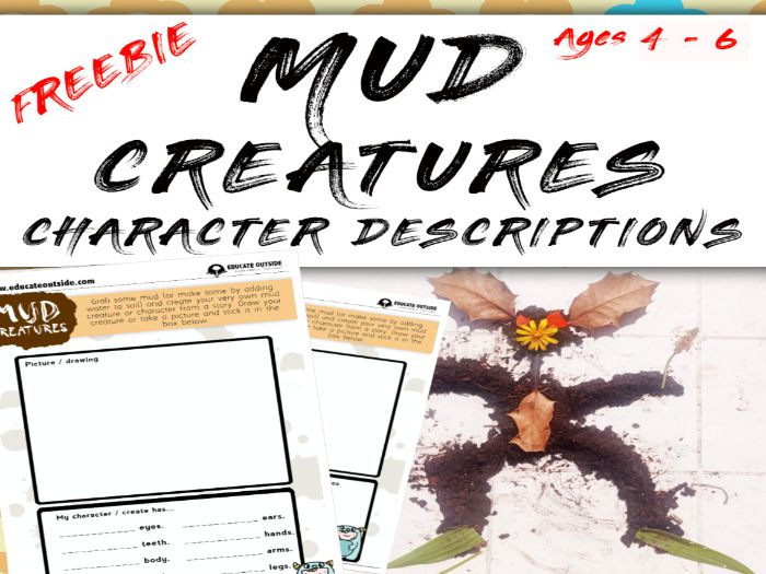 Mud Creatures Character Description FREEBIE: Ages 4 - 6