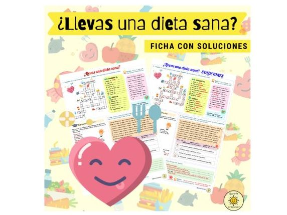 ¿Llevas una dieta sana? Hacia un mundo mejor. Ficha con soluciones. Spanish GCSE. Answers provided