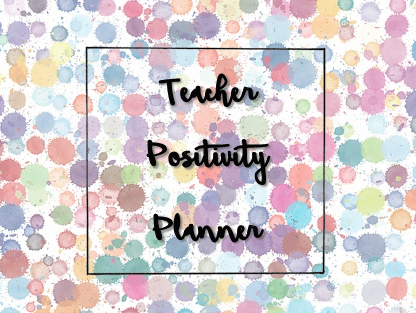 Teacher Positivity Planner - 8-period days