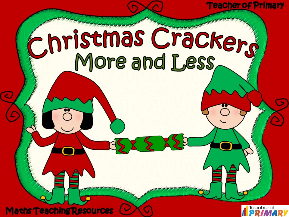 Christmas Crackers - More and Less