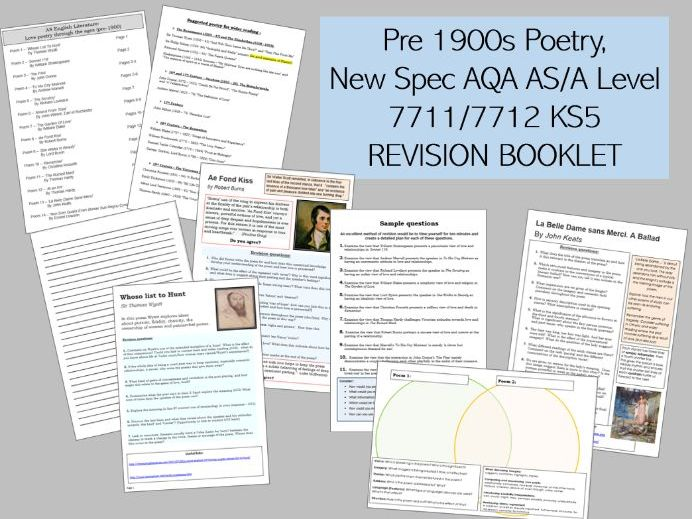 Pre 1900s Poetry, New Spec AQA AS/A Level  7711/7712 KS5 REVISION BOOKLET