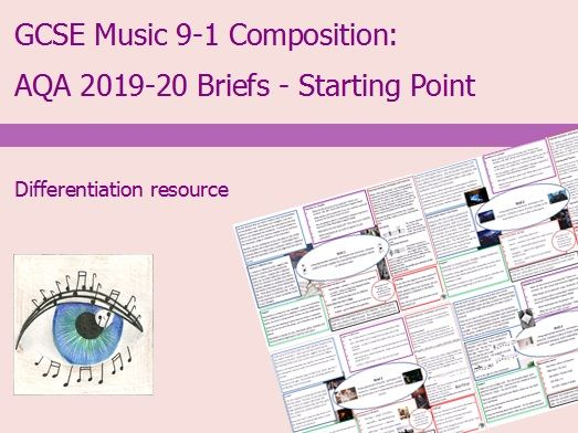 AQA Music GCSE 9-1 Composition Briefs 2019-2020: Starting Point