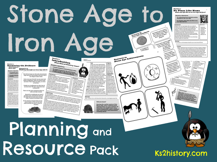 Stone Age to Iron Age -  Planning  and Resource Pack