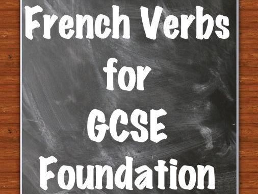 Miss A's French Verbs for GSCE Foundation
