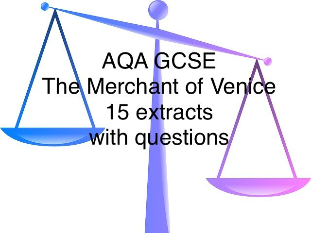 AQA GCSE The Merchant of Venice 15 extracts with questions