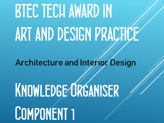 BTEC Tech Award in Art and Design Knowledge Organisers