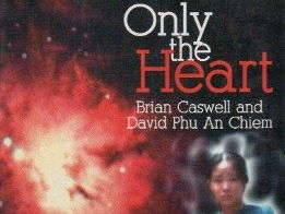 Only the Heart by Brian Caswell and David Phu An Chiem (unit of work)