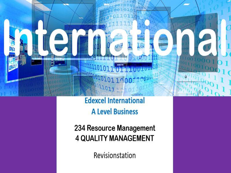 Pearson Edexcel International A Level Business (234) 4 Quality Management