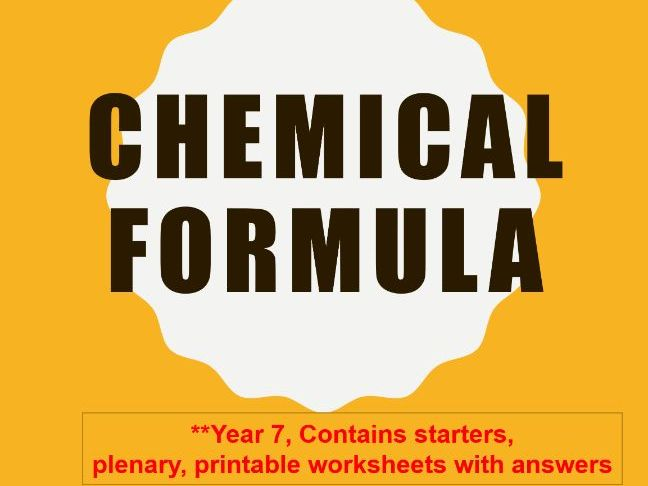 Chemical Formula - Year 7