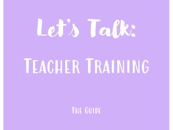Let's Talk: Teacher Training - The Guide