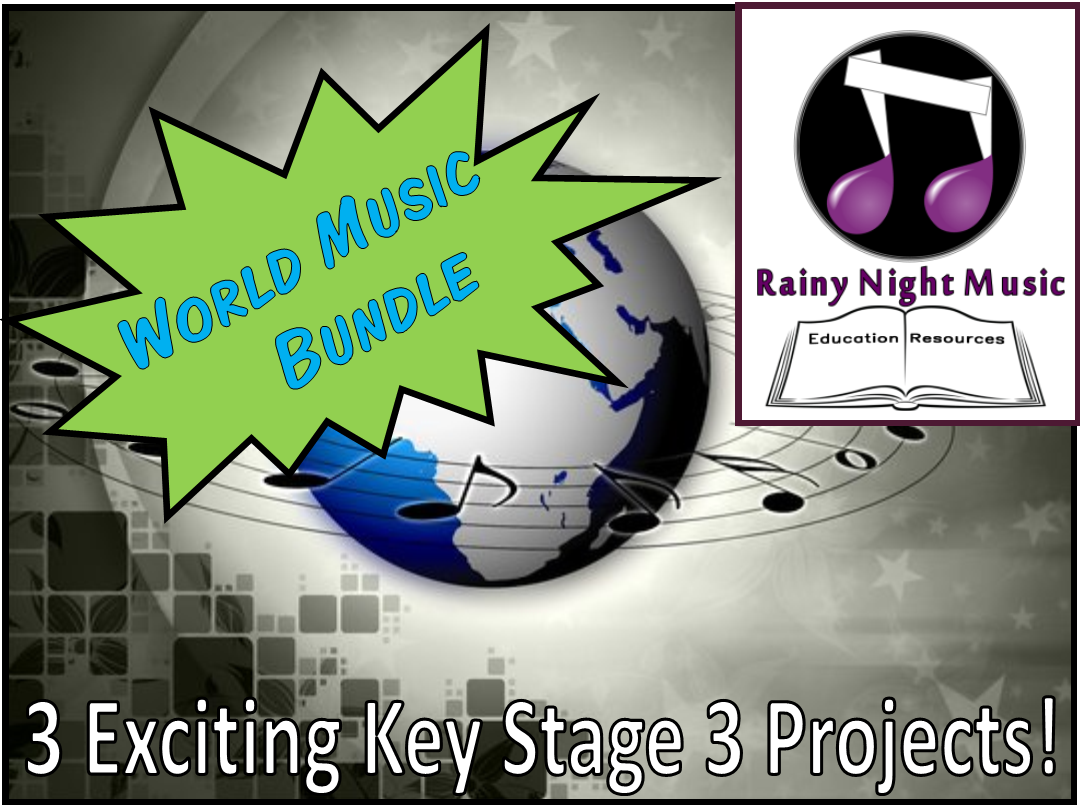 World Music Bundle 3 Great Projects for KS 3