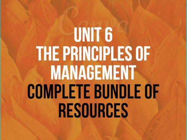UNIT 6 THE PRINCIPLES OF MANAGEMENT COMPLETE  BUNDLE BTEC BUSINESS