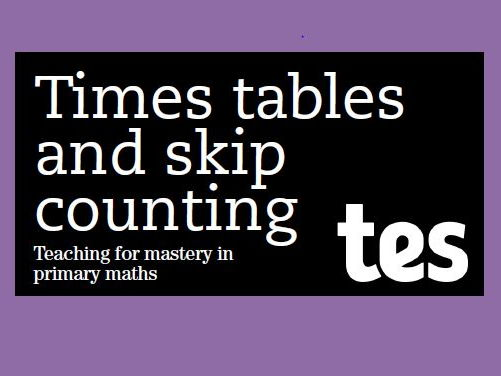 Times tables and skip counting: Teaching for mastery booklet