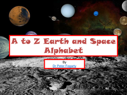 A to Z Earth and Space Alphabet - PowerPoint and Display Teaching Resource