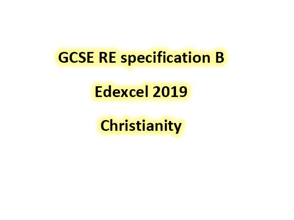 Edexcel GCSE RE Christianity spec B