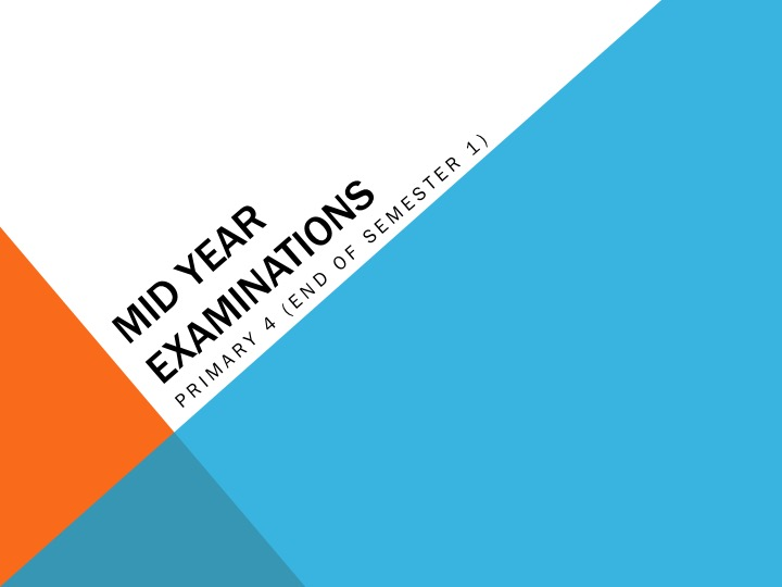 Sample Mid Year Exams for Primary 4 CIE