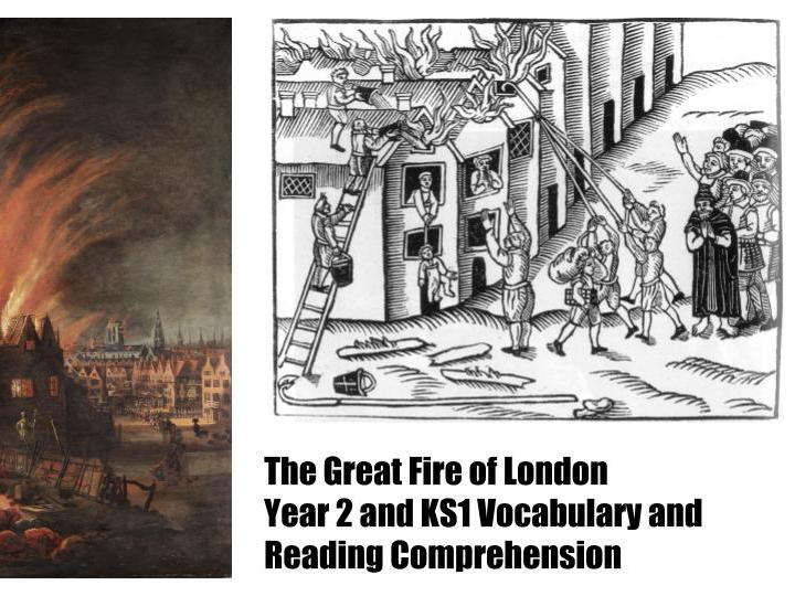 Great Fire of London Year 2 KS1 Vocabulary and Reading Comprehension + quiz