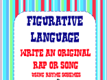 Figurative Language Write an Original Rap or Song