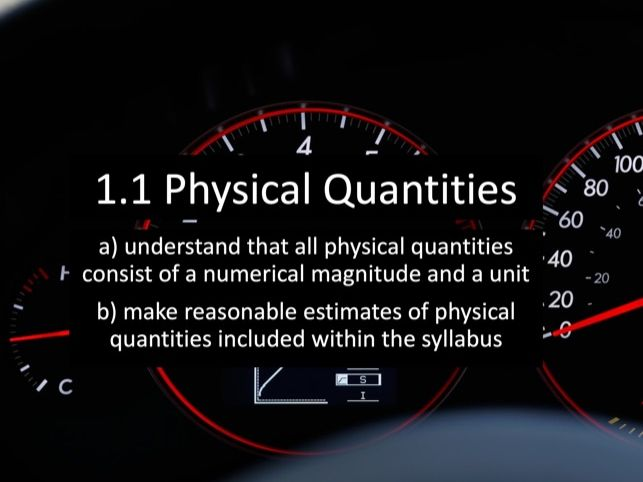1.1 Physical Quantities