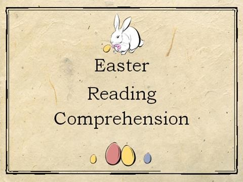 Easter Reading Comprehension / Worksheet with  Inference/ Retrieval/ Language Questions