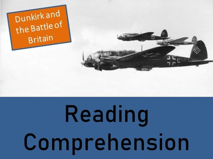 World War II Reading Comprehension Activity; Dunkirk and The Battle of Britain