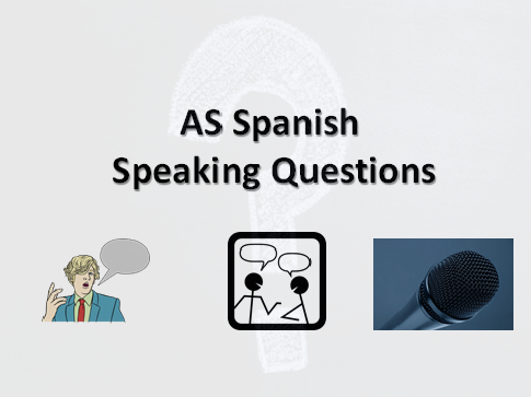 AS Speaking Questions Spanish