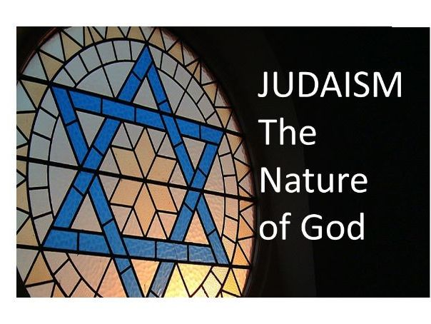 JUDAISM - Nature of God