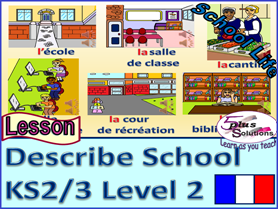 "PRIMARY KS2/3 FRENCH LESSON: Classroom song; Places around school & activities;  ""on peut"""