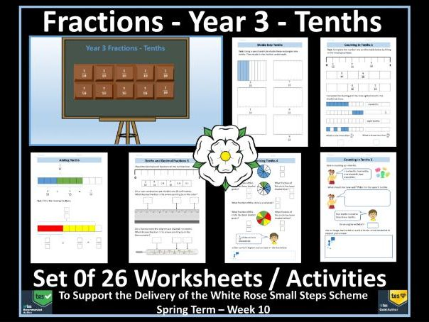 Year 3 Fractions / Tenths - Set of 26 Worksheets / Activities to Support White Rose Maths Scheme