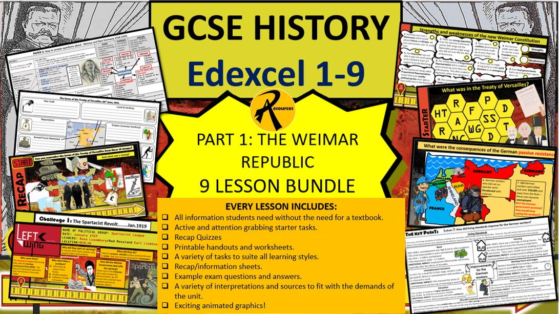 GCSE Edexcel 1-9 Weimar and Nazi Germany Part 1 (The Weimar Republic) 9 lessons.