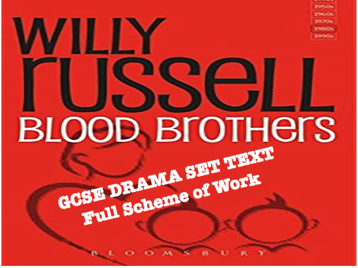 Blood Brothers GCSE Drama full scheme of work