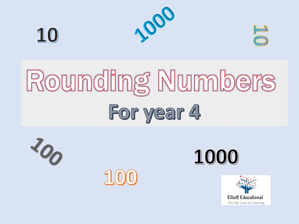 Rounding numbers to the nearest 10, 100 and 1000 for year 4 with answers.