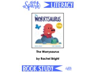 Book Study:  The Worrysaurus
