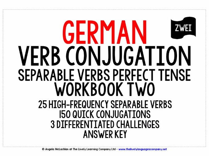 GERMAN SEPARABLE VERBS CONJUGATION - PERFECT TENSE WORKBOOK WITH ANSWER KEY